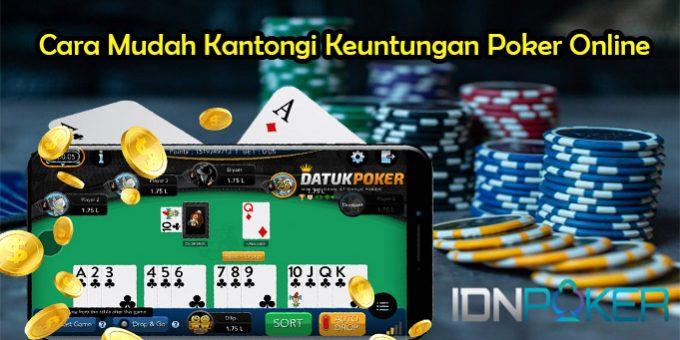 Cara Mudah Kantongi Keuntungan Poker Online